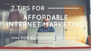 7-tips-for-affordable-internet-marketing-post